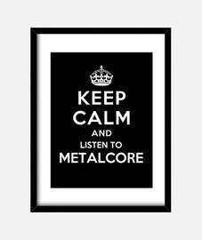 mantener la calma y escuchar metalcore