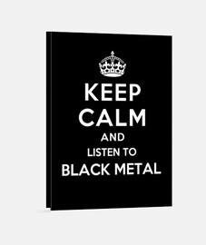 mantener la calma y escuche el metal negro