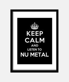mantenere la calma e ascoltare nu metal