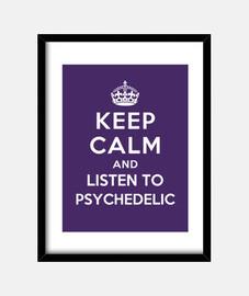 mantenere la calma e ascoltare psichedelica