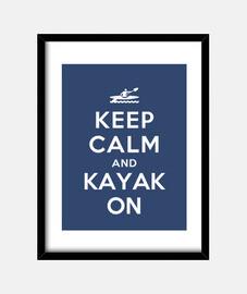 mantenere la calma e kayak sul