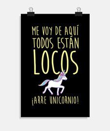 Me voy ... ¡Arre unicornio!