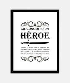 mi considero un eroe
