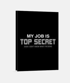 mi trabajo es secreto