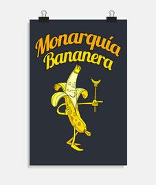 MONARQUIA BANANERA