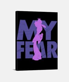 My Fear