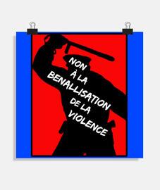 NON À LA BENALLISATION DE LA VIOLENCE