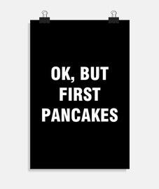 ok aber erstmal pfannkuchen