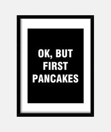 ok ma i primi pancakes
