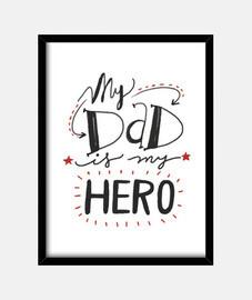papa est mon héros