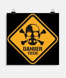 Poster - Heisenberg Danger Toxic