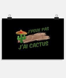 Poster  J'peux pas j'ai cactus