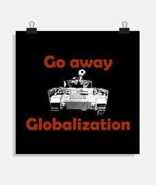 Póster GO AWAY GLOBALIZATION Y.ES 066A 2019 Go away Globalization