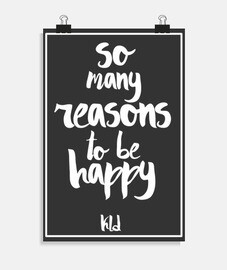 Poster, So many reasons to be happy white