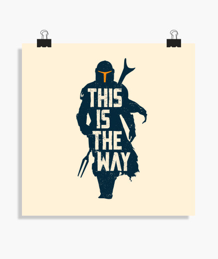 Póster This is the way