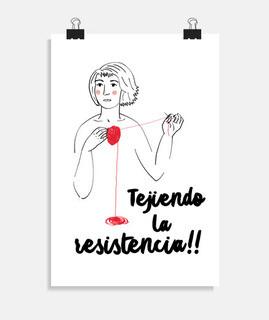Póster vertical Tejiendo la resistencia, Mónica Jiménez
