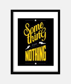 qualcosa dal nulla
