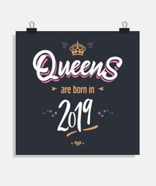 Queens are born in 2019
