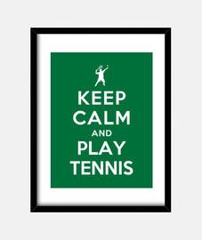 rester calme et jouer au tennis
