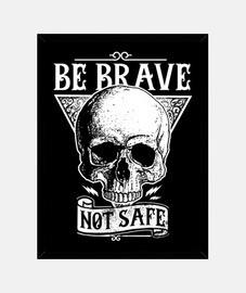 retro frame skull be brave not safe vintage skull