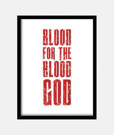 Sangre para el Dios de la Sangre!