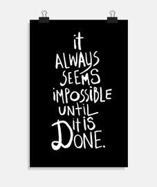 sembra always impossibile finché non è