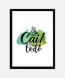 Si me dices Cai Cuadro con marco vertical 3:4 (30 x 40 cm)