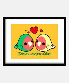 ¡Somos inseparables!