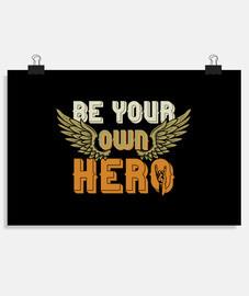 suisez votre propre héros