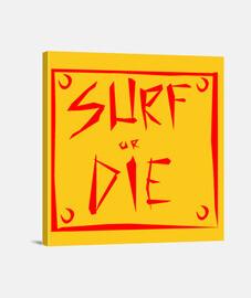 surf o morir