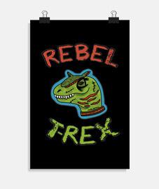 t-rex rebelle