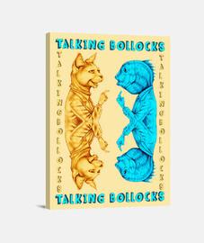 TALKING BOLLOCKS