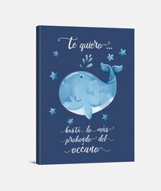 Te quiero más allá de...ballena azul. Te quiero más allá de...