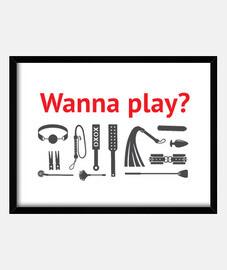 tu veux jouer?