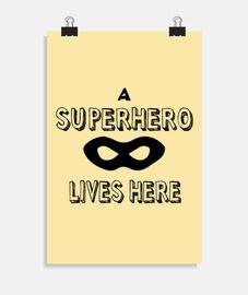 Un Superheroe vive aqui