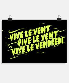 VIVE LE VENDREDI