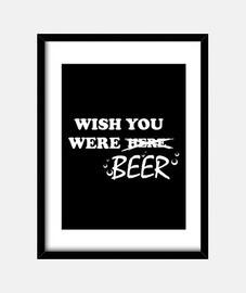 Wish you were beer (blanco)