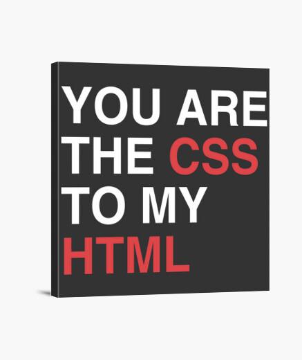 Stampa su tela you are il css al mio html