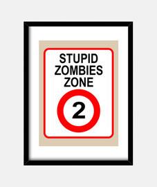 zone de zombies stupides