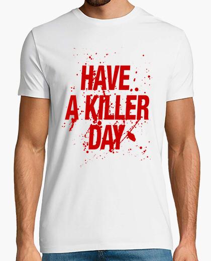 Camiseta -tener un día asesino