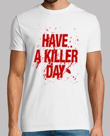 -tener un día asesino