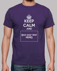 00003-Keep Calm and put your text here -camiseta chico