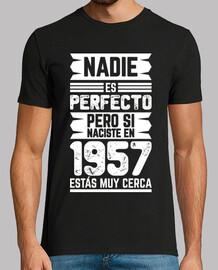 1957, nessuno è perfetto, 63 anni