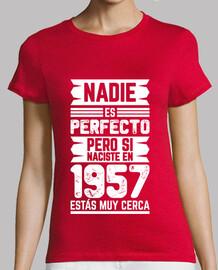 1957, personne n'est parfait, 63 ans