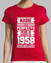 1958, Nadie Es Perfecto, 62 años