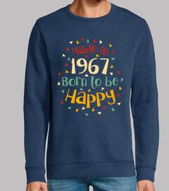 1967 geboren um glücklich zu sein