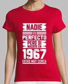 1967, Nadie Es Perfecto, 53 años