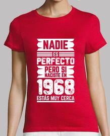 1968, Nadie Es Perfecto, 52 años