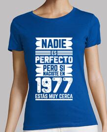 1977, Nadie Es Perfecto, 42 años