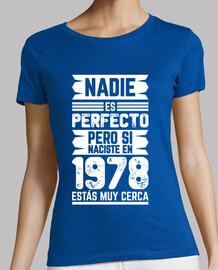 1978, Nadie Es Perfecto, 41 años